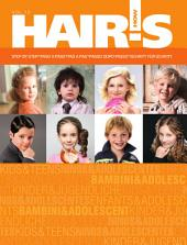 Hair's How: Vol. 13: Kids and Teens - Step-by-Step Technical Booklet