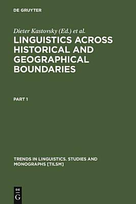 Linguistics Across Historical and Geographical Boundaries PDF