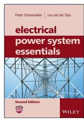 Electrical Power System Essentials: Edition 2