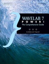 WaveLab 7 Power!:: The Comprehensive Guide