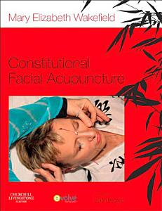 Constitutional Facial Acupuncture   E Book