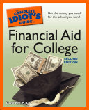 The Complete Idiot's Guide to Financial Aid for College, 2nd Edition