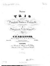 Deuxième trio: pour le pianoforte, violon et violoncello ; oeuv. 115