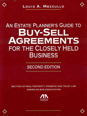 An Estate Planner s Guide to Buy sell Agreements for the Closely Held Business PDF