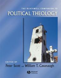 The Blackwell Companion to Political Theology PDF