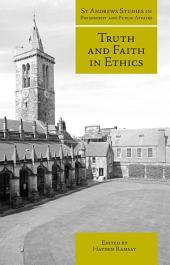 Truth and Faith in Ethics