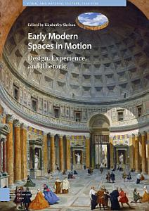 Early Modern Spaces in Motion PDF