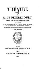 Théatre choisi de G. de de Pixerécourt: Volume3