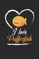 I Love Pufferfish PDF