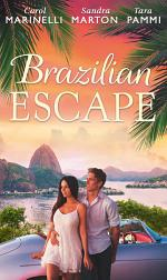 Brazilian Escape: Playing the Dutiful Wife / Dante: Claiming His Secret Love-Child (The Orsini Brothers, Book 2) / A Touch of Temptation (The Sensational Stanton Sisters, Book 2)