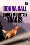 Smoky Mountain Tracks