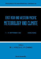 East Aisa And Western Pacific Meteorology And Climate - Proceedings Of The 2nd International Conference