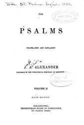 The Psalms translated and explained: Volume 2