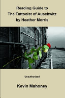 Reading Guide to The Tattooist of Auschwitz By Heather Morris (Unauthorized)