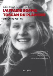 Affaire Sophie Toscan Du Plantier: Un déni de justice - Essais - documents