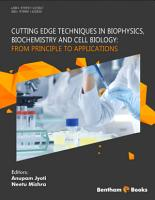 Cutting Edge Techniques in Biophysics  Biochemistry and Cell Biology  From Principle to Applications PDF