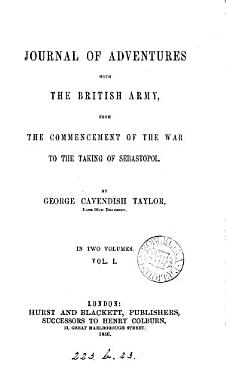Journal of Adventures with the British Army  from the Commencement of the War to the Taking of Sebastopol     PDF