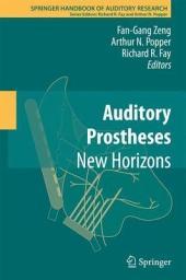 Auditory Prostheses: New Horizons