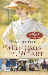 When Calls the Heart: Hallmark Channel Special Movie Edition