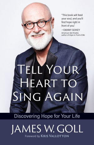 Tell Your Heart to Sing Again