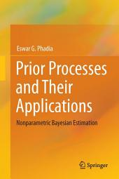 Prior Processes and Their Applications: Nonparametric Bayesian Estimation