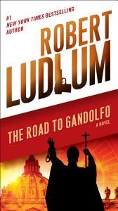 The Road to Gandolfo Book