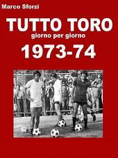 Tutto Toro 1973-74