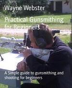 Practical Gunsmithing for Beginners