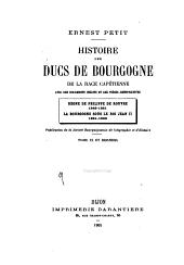 Histoire des ducs de Bourgogne de la race Capétienne avec des documents inédits et des pièces justificatives: Volume9