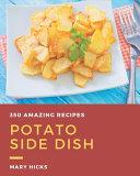 350 Amazing Potato Side Dish Recipes