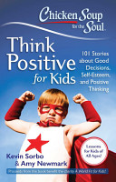 Chicken Soup for the Soul  Think Positive for Kids PDF