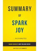 Spark Joy: by Marie Kondō | Summary & Analysis