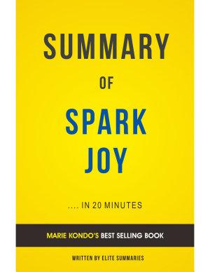 Spark Joy  by Marie Kond     Summary   Analysis