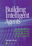 Building Intelligent Agents