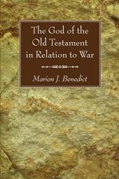 The God of the Old Testament in Relation to War