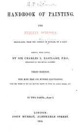 Handbook of Painting: The Italian Schools, Volume 1