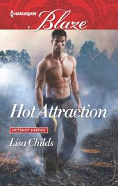 Hot Attraction