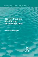 Soviet Foreign Policy and Southeast Asia  Routledge Revivals  PDF