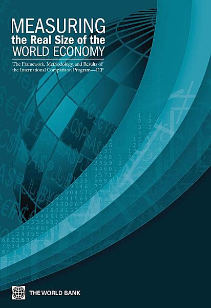 Download Measuring the Real Size of the World Economy Book