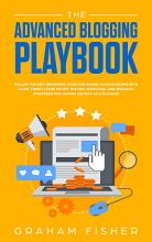 The Advanced Blogging Playbook PDF