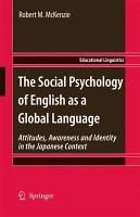 The Social Psychology of English as a Global Language PDF