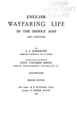 English Wayfaring Life in the Middle Ages  XIVth Century  PDF