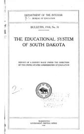 The educational system of South Dakota