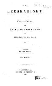 Het leeskabinet: mengelwerk tot gezellig onderhoud voor beschaafde kringen: 1853-1869, Volume 27