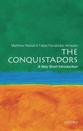 The Conquistadors: A Very Short Introduction