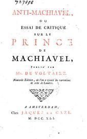 Anti-Machiavel, ou Essai de critique sur Le prince de Machiavel