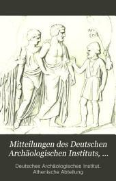 Mitteilungen Des Deutschen Archäologischen Instituts, Athenische Abteilung: Band 2