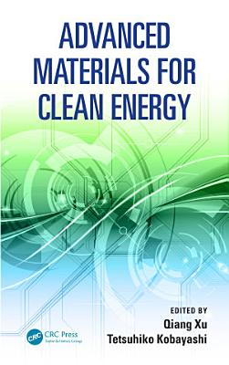 Advanced Materials for Clean Energy PDF
