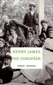 Die Europäer: Roman