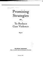 Promising Strategies to Reduce Gun Violence PDF
